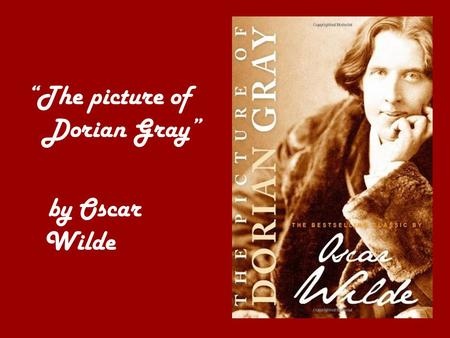 """The picture of Dorian Gray"""