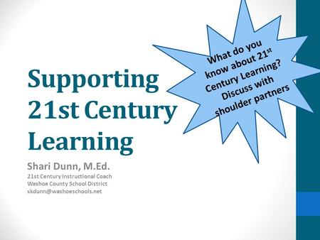 Supporting 21st Century Learning