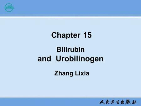 Chapter 15 Bilirubin and Urobilinogen