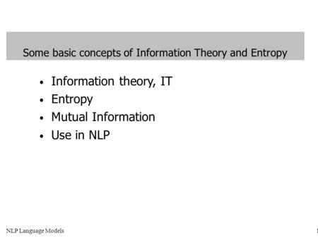 Some basic concepts of Information Theory and Entropy