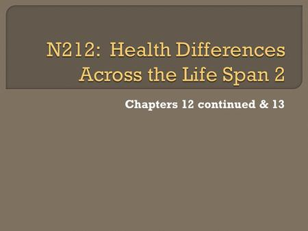 N212: Health Differences Across the Life Span 2