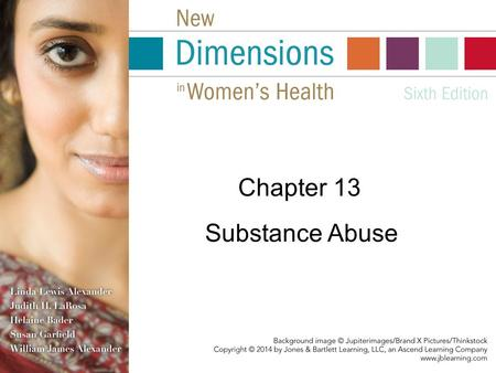 Chapter 13 Substance Abuse. Substance Abuse: What Is It, and Why Is It Important? Substance abuse: the overuse, misuse, or addiction to any chemical substance.