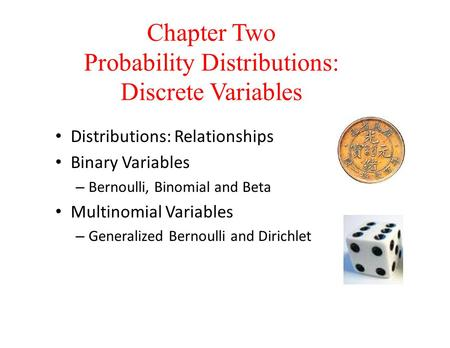 Chapter Two Probability Distributions: Discrete Variables