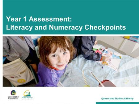 Year 1 Assessment: Literacy and Numeracy Checkpoints.