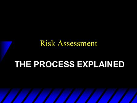 Risk Assessment THE PROCESS EXPLAINED. Graham Clarke, MIOSH, MIIRSM, (tech sp), Why a Risk Assessment?  Management at work Regs. 92 u Increases Awareness.