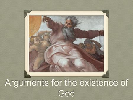 Arguments for the existence of God. Ontological Argument Anselm.