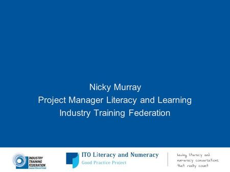 Project Manager Literacy and Learning Industry Training Federation