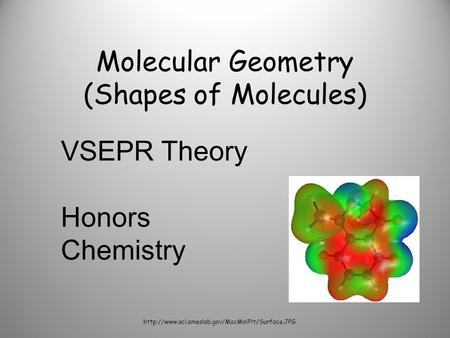 Molecular Geometry (Shapes of Molecules)  VSEPR Theory Honors Chemistry.