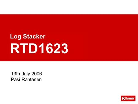 13th July 2006 Pasi Rantanen Log Stacker RTD1623.