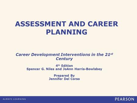 ASSESSMENT AND CAREER PLANNING
