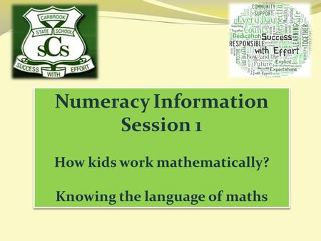 Numeracy Information Session 1