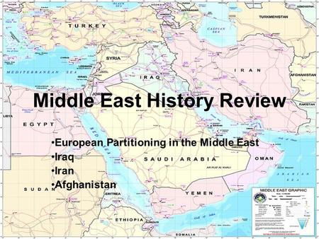 Middle East History Review European Partitioning in the Middle East Iraq Iran Afghanistan.