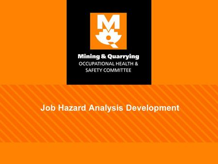 Job Hazard Analysis Development