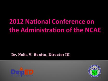 2012 National Conference on the Administration of the NCAE