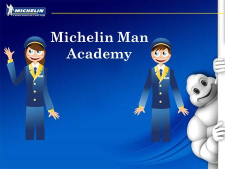 Michelin Man Academy Event during school/work….
