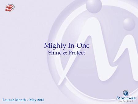 Launch Month – May 2013 Mighty In-One Shine & Protect.