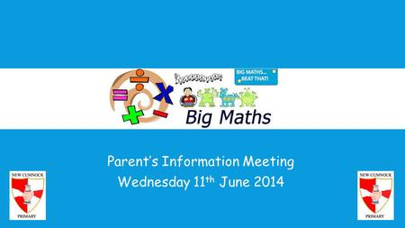 Parent's Information Meeting Wednesday 11th June 2014