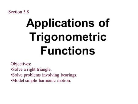 Applications of Trigonometric Functions