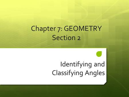 Chapter 7: GEOMETRY Section 2