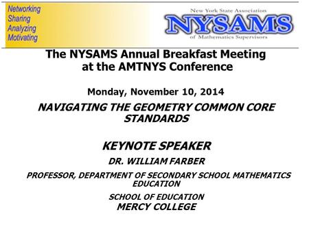 The NYSAMS Annual Breakfast Meeting at the AMTNYS Conference