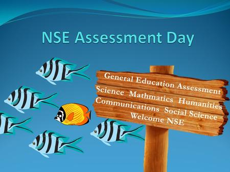 May 8 th 2015. Assessment Day 2015 Agenda Introductions Assessment Overview Review General Education Outcomes. Overview of past assessment work. What.