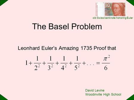 Leonhard Euler's Amazing 1735 Proof that