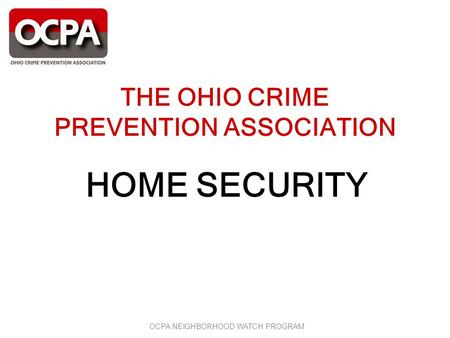 THE OHIO CRIME PREVENTION ASSOCIATION