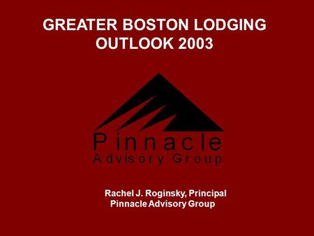 GREATER BOSTON LODGING OUTLOOK 2003