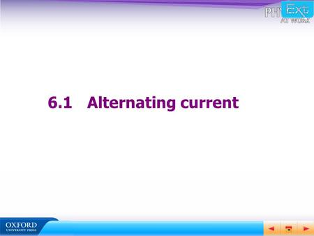 6.1	Alternating current.