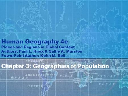 Chapter 3: Geographies of Population