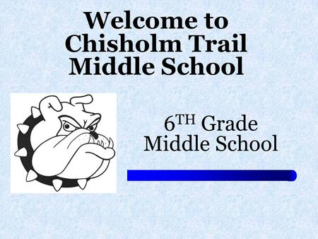 Welcome to Chisholm Trail Middle School