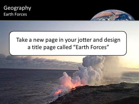 Geography Earth Forces