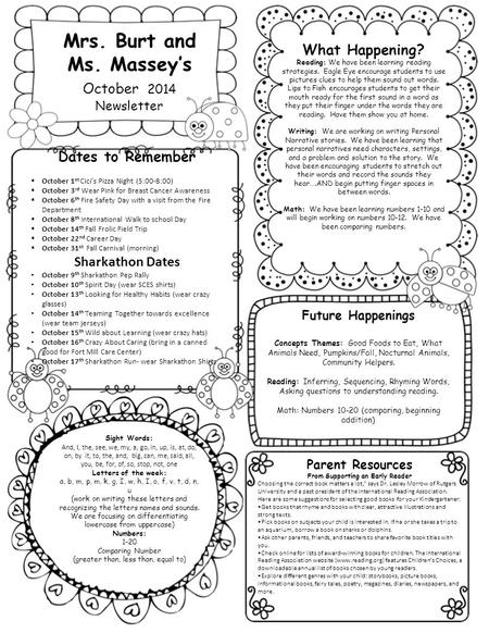 Mrs. Burt and Ms. Massey's October 2014 Newsletter Dates to Remember  October 1 st Cici's Pizza Night (5:00-8:00)  October 3 rd Wear Pink for Breast.