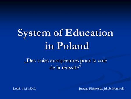 System of Education in Poland