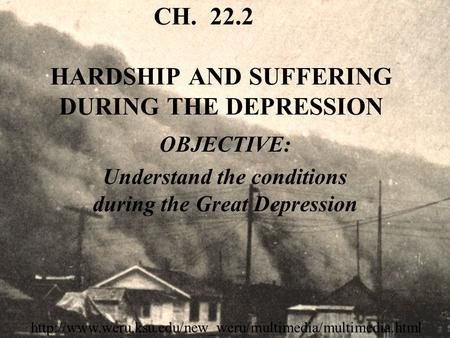CH HARDSHIP AND SUFFERING DURING THE DEPRESSION