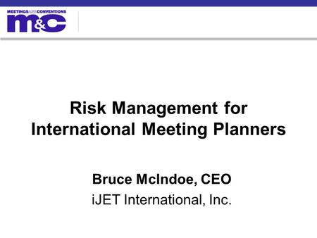 Risk Management for International Meeting Planners
