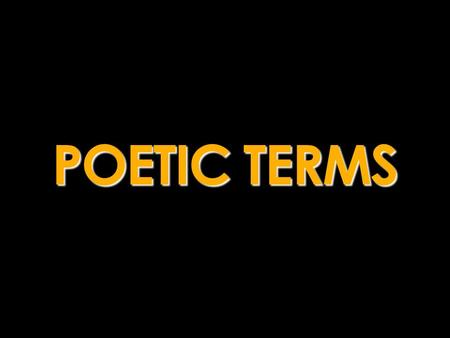 poetry terminology antithesis The following is a list of literary terms that is, those words used in discussion, classification, criticism, and analysis of poetry, novels, and picture books.