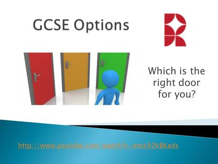 Which is the right door for you?