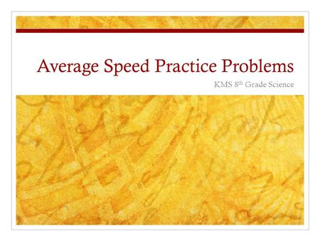 Average Speed Practice Problems