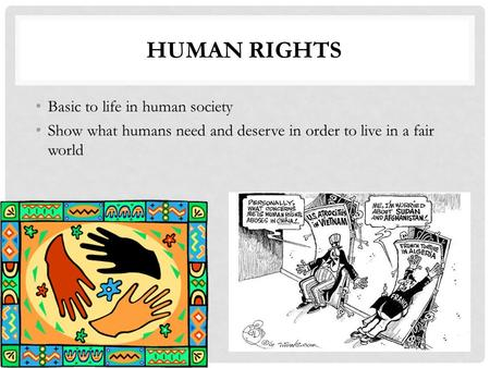 Human Rights Basic to life in human society