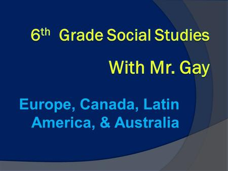 Europe, Canada, Latin America, & Australia. Support/Communication  Teacher Website: gcps-rongay.onmycalendar.com  Parent Portal. You have access to.