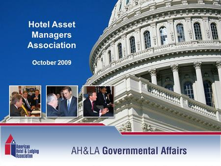 Hotel Asset Managers Association October 2009. Major Issues Travel and Tourism Health Care Card Check Other Issues.