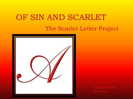 intersections project with the scarlet letter 'the scarlet letter' is engaging and thought-provoking using projects can help students gain a greater appreciation and understanding of the story.