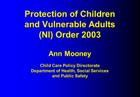protection of children and vulnerable adults