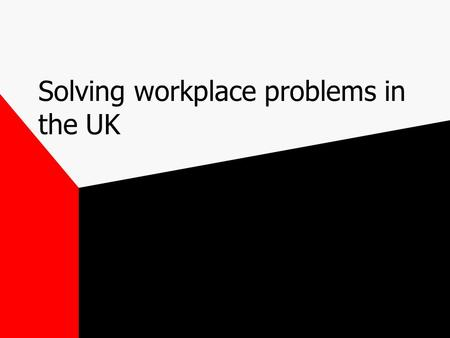 Solving workplace problems in the UK. Advisory, Conciliation and Arbitration Service ACAS Trade Union Representatives TSSA.