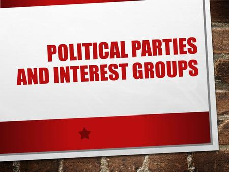 POLITICAL PARTIES AND INTEREST GROUPS. LINKAGE INSTITUTIONS POLITICAL PARTIES INTEREST GROUPS MASS MEDIA ALL PROMOTE UNITED STATES DEMOCRACY BY LINKING.