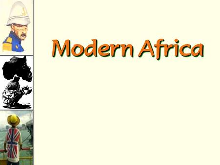 Modern Africa Unparalelled Destruction Much of Europe, North Africa and East Asia lay in ruins. Total war had destroyed cities, factories, railroads,