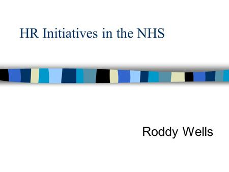 HR Initiatives in the NHS