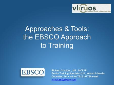 Approaches & Tools: the EBSCO Approach to Training