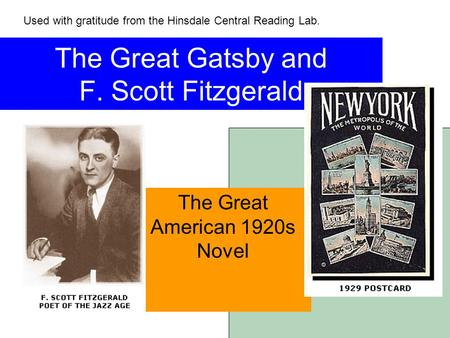 the reality of the roaring twenties in america in the great gatsby a novel by f scott fitzgerald The end of an era for the gatsby house beautifully captured in what many consider the great american novel: f scott fitzgerald's the like not real.